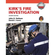 Kirk's Fire Investigation (7th Edition) (Brady Fire)