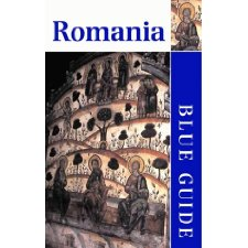 Blue Guide Romania (Blue Guides)