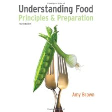 Understanding Food: Principles and Preparation (Available Titles CourseMate)