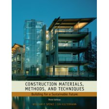 Construction Materials, Methods and