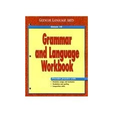 Grammar and Language Workbook, Grade 10 (Glencoe Language