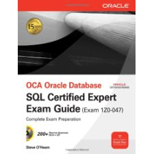 Study Guide for 1Z0-047: Oracle Database SQL Expert (Oracle Certification Prep)