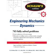 Schaums Outline of Engineering Mechanics Dynamics (Schaums Outlines)