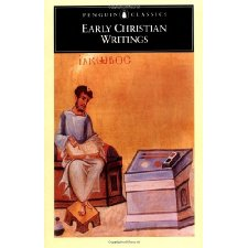 Early Christian Writings: The Apostolic Fathers by Andrew ...