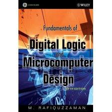 Fundamentals Of Digital Logic And Microcomputer Design 5th Edition