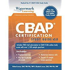 CBAP Certification Study Guide v3 0 by Richard Larson, Elizabeth