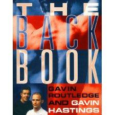 The Back Book by Gavin Routledge, Gavin Hastings (9780722538081)