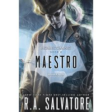 Maestro: Homecoming, Book II by R  A  Salvatore (9780786965915)