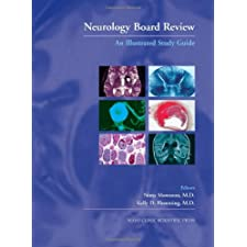 Neurology Board Review: An Illustrated Study Guide by Nima