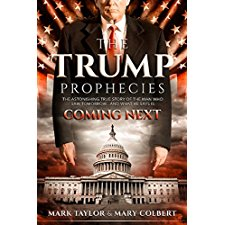 the trump prophecies the astonishing true story of the man who saw tomorrow and what he says is coming next