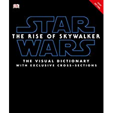 Star Wars The Rise Of Skywalker The Visual Dictionary With Exclusive Cross Sections By Hidalgo Pablo 9781465479037