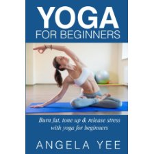 yoga for beginners burn fat tone up  release stress
