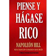 piense y hagase rico nueva traduccion basada en la version original 1937 timeless wisdom collection volume 56 spanish edition