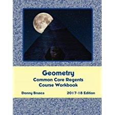 Geometry Common Core Regents Course Workbook: 2017-18
