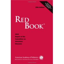 the red book report of the committee on infectious diseases 1 pediatric infections research center, shahid beheshti university of medical  sciences,  red book:2012 report of the committee on infectious diseases 2012 .