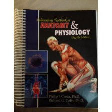 Laboratory Textbook in Anatomy and Physiology by Philip J