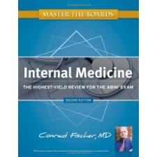 Master the Boards: Internal Medicine by Conrad Fischer MD