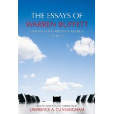 The essays of warren buffett lessons for corporate america third