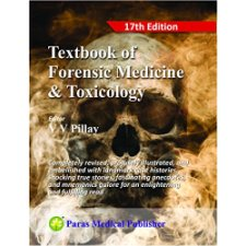 Textbook Of Forensic Medicine Toxicology By V V Pillay And Amrita Institute Of Medical Sciences 9788181914408